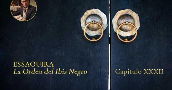 Essaouira | La Orden del Ibis Negro Capítulo XXXII