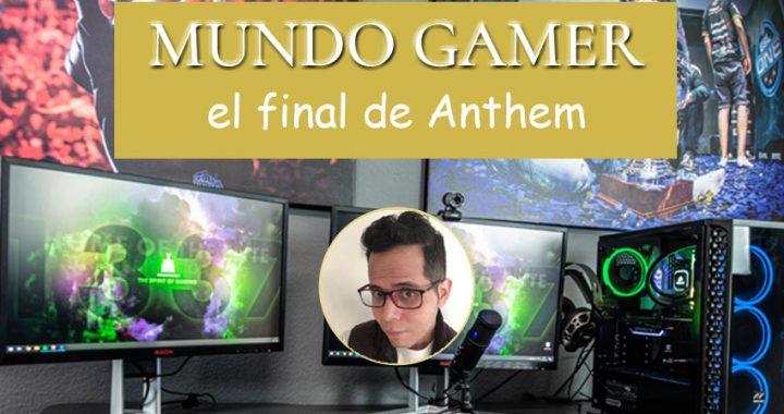 El final de Anthem